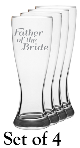Father Of The Bride - Pilsner Glass - Set of 4