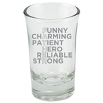 Father Fun Charming Patient Hero - Dessert Shot Glass