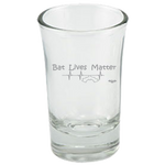 Bat Lives Matter - Dessert Shot Glass