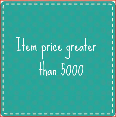 Item price greater than 5000