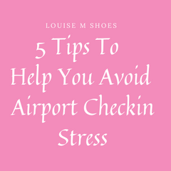 5 Tips to help you avoid airport checkin stress