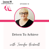 Louise M Empowerment series with Louise Matson and Jennifer Bicknell