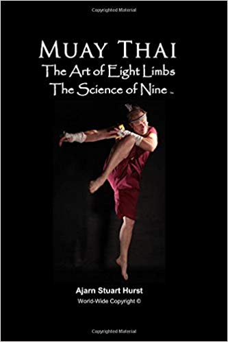 Book:  Muay Thai, the art of Eight Limbs, the Science of Nine