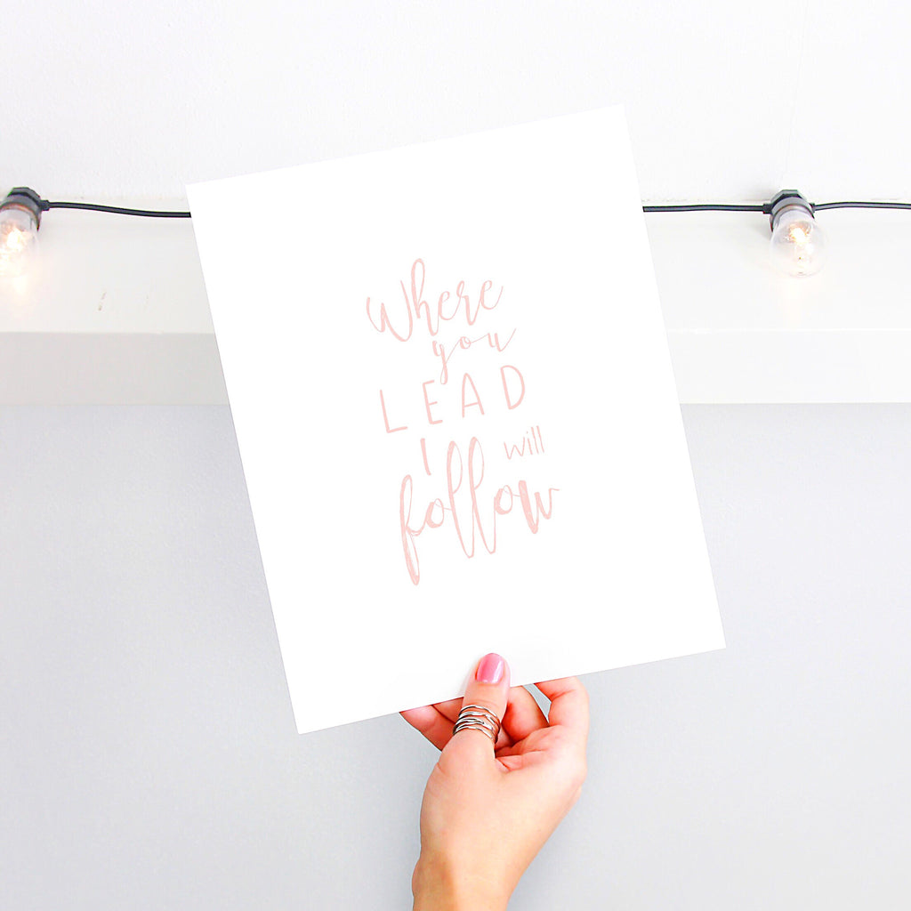 Where you lead, I will follow Typography Print - Nia Tudor Illustration