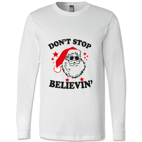 Don't Stop Believin' Shirts & Sweatshirts