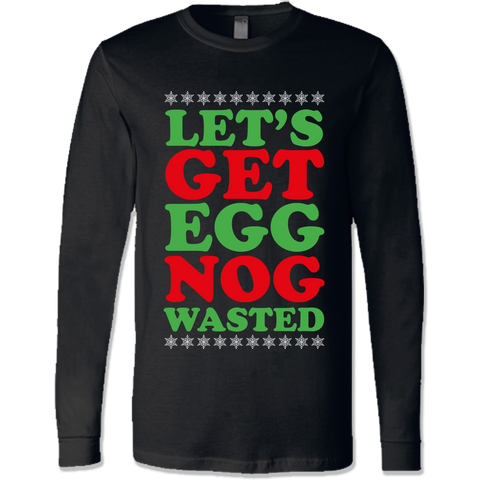 Egg Nog Wasted Shirts & Sweatshirts