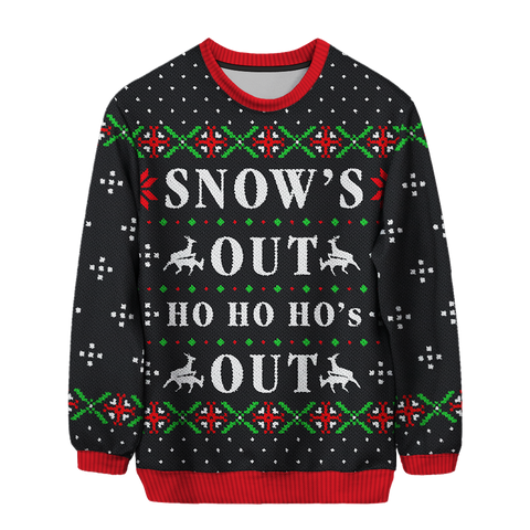 Snow's Out, Ho Ho Ho's Out UNISEX