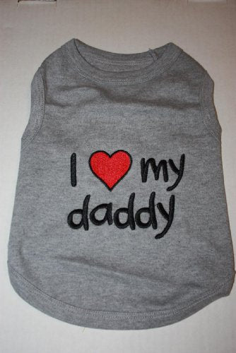 """I LOVE MY DADDY"" Embroidered Pet Dog Shirt - All Sizes (3XL)"