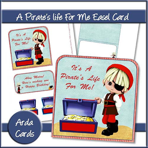 A Pirate's Life For Me Easel Card - The Printable Craft Shop
