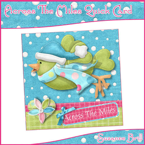 Across The Miles Quick Card - The Printable Craft Shop