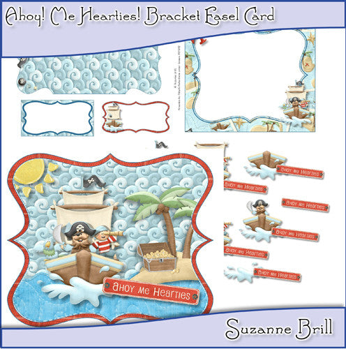 Ahoy! Me Hearties! Bracket Easel Card - The Printable Craft Shop