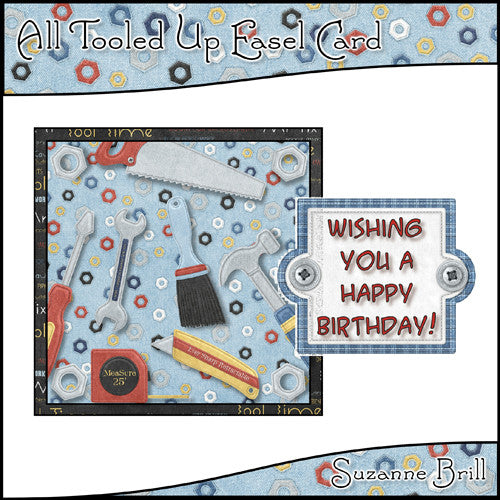All Tooled Up Easel Card - The Printable Craft Shop