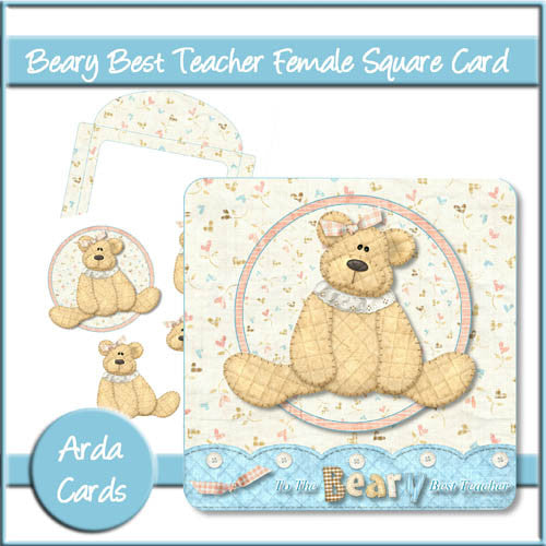Beary Best Teacher Female Square Card - The Printable Craft Shop