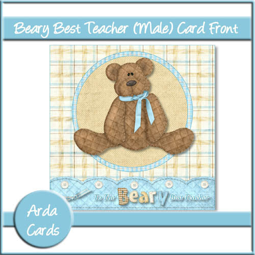 Beary Best Teacher Male 6x6 Card Front - The Printable Craft Shop