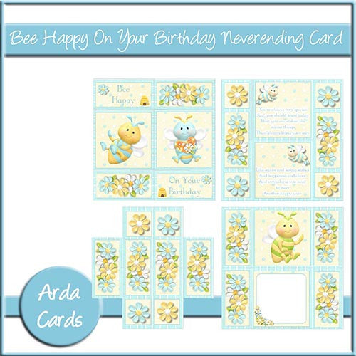Bee Happy On Your Birthday Neverending Card - The Printable Craft Shop