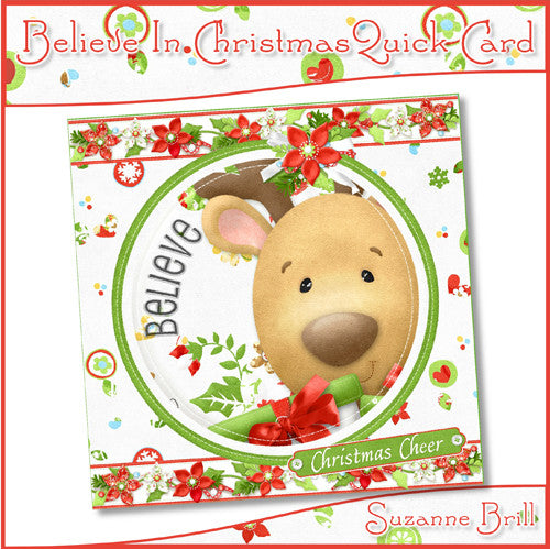 Believe In Christmas Quick Card - The Printable Craft Shop