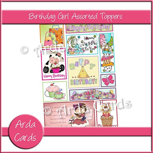 Birthday Girl Assorted Toppers - The Printable Craft Shop