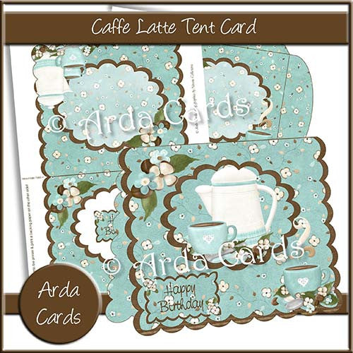 Caffe Latte Tent Card - The Printable Craft Shop