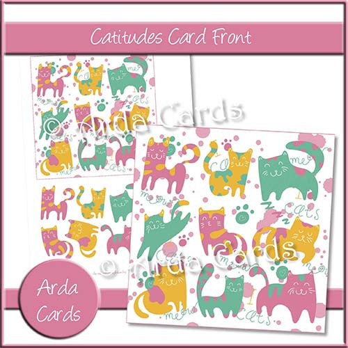 Catitudes Card Front - The Printable Craft Shop