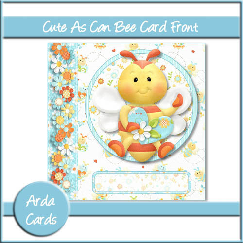 Cute As Can Bee 6x6 Card Front - The Printable Craft Shop