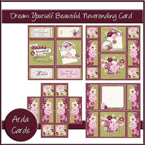 Dream Yourself Beautiful Neverending Card - The Printable Craft Shop