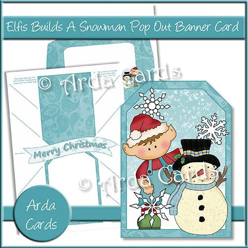 Elfis Builds A Snowman Pop Out Banner Card - The Printable Craft Shop