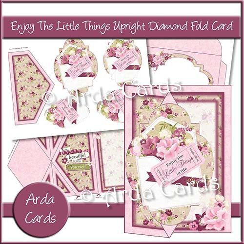 Enjoy The Little Things Upright Diamond Fold Card - The Printable Craft Shop