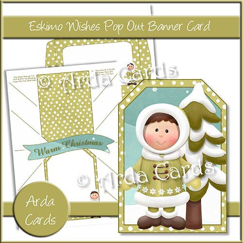 Eskimo Wishes Pop Out Banner Card - The Printable Craft Shop