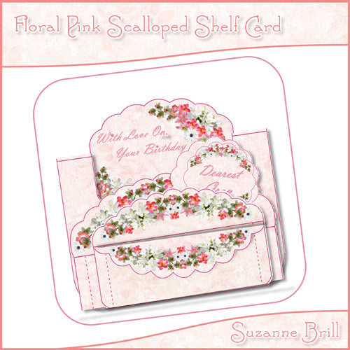 Floral Pink Scalloped Shelf Card - The Printable Craft Shop