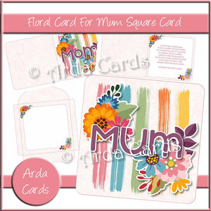 A Floral Card For Mum Square Card Printable