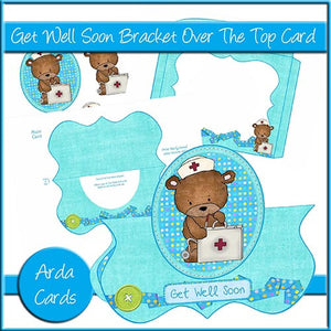Get Well Soon Bracket Over The Top Card - The Printable Craft Shop