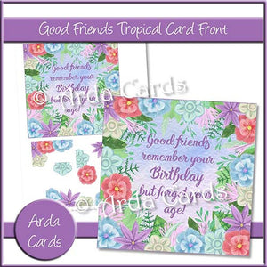 Good Friends Tropical Card Front - The Printable Craft Shop