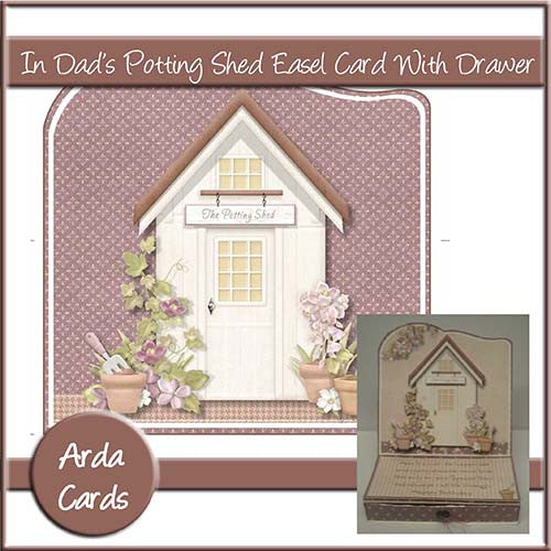 In Dad's Potting Shed Easel Card With Drawer - The Printable Craft Shop