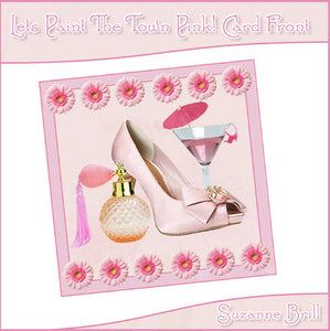 Lets Paint The Town Pink! Card Front - The Printable Craft Shop