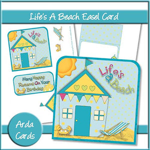 Life's A Beach Easel Card - The Printable Craft Shop