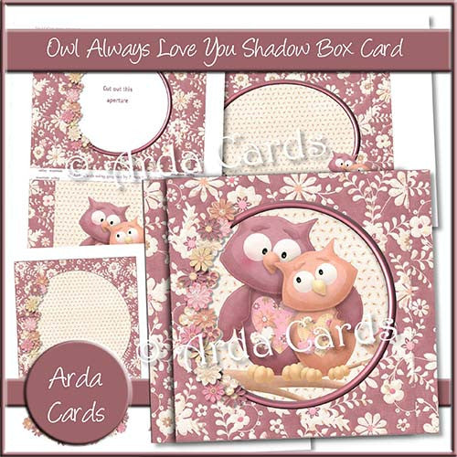 Owl Always Love You Shadow Box Card - The Printable Craft Shop