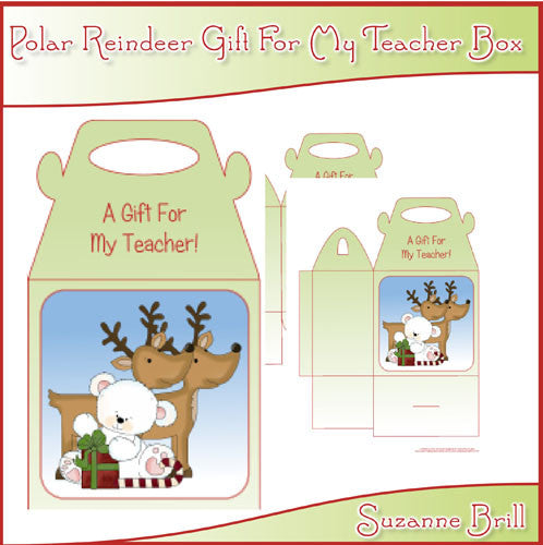 Polar Reindeer Gift For My Teacher Box - The Printable Craft Shop
