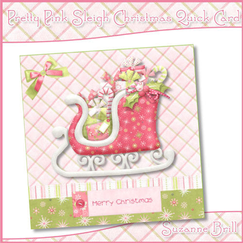 Pretty Pink Sleigh Christmas Quick Card - The Printable Craft Shop