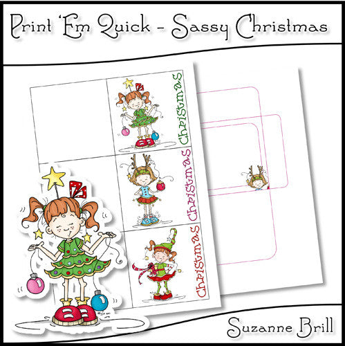 Print 'Em Quick - Sassy Christmas - The Printable Craft Shop