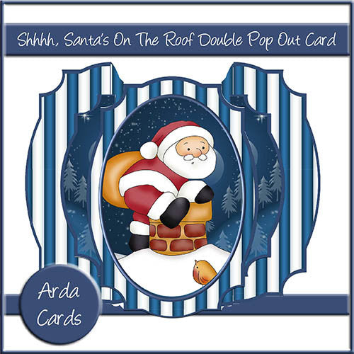 Shhhh, Santa's On The Roof Double Pop Out Card - The Printable Craft Shop