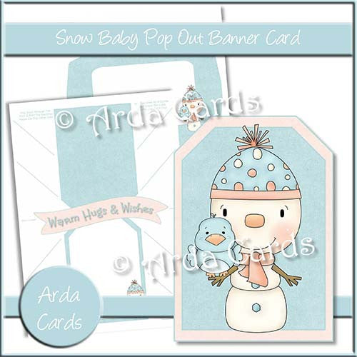Snow Baby Pop Out Banner Card - The Printable Craft Shop