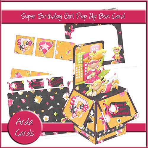 Super Birthday Girl Pop Up Box Card - The Printable Craft Shop
