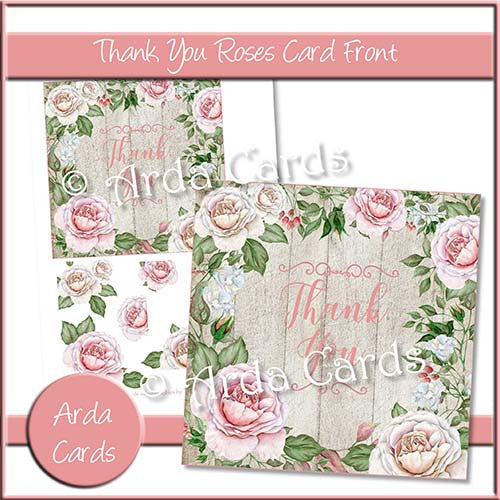 Thank You Roses Card Front - The Printable Craft Shop