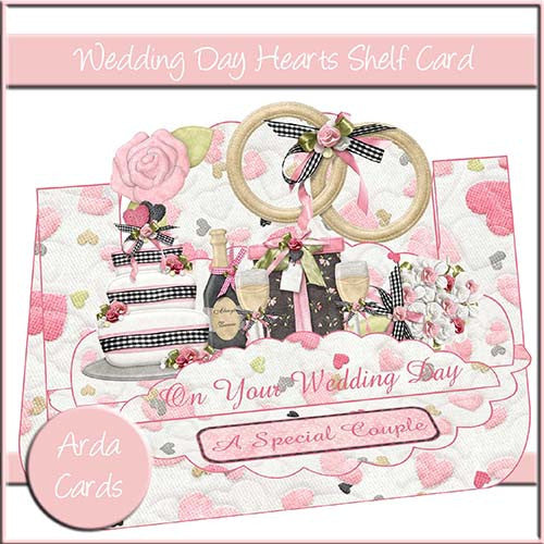 Wedding Day Hearts Shelf Card - The Printable Craft Shop