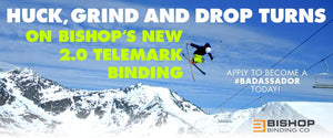 Join the Badassery! Bishop is seeking telemark athletes and ambassadors