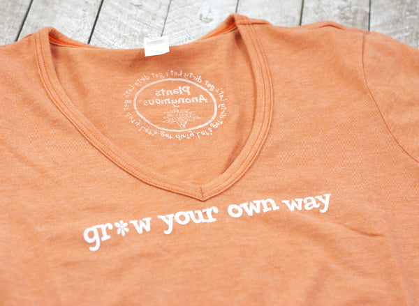 Grow Your Own Way T-Shirt