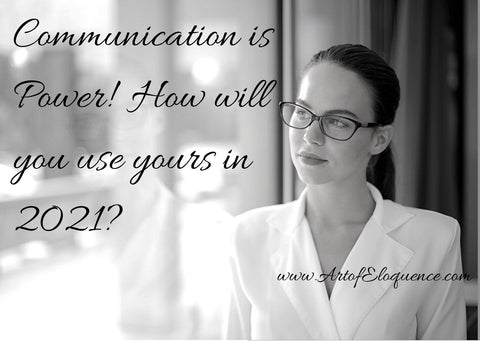 How will you use your communication power in 2021?