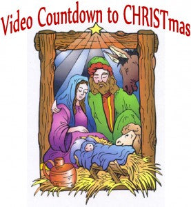 5th Annual Video Countdown to CHRISTmas starts today!