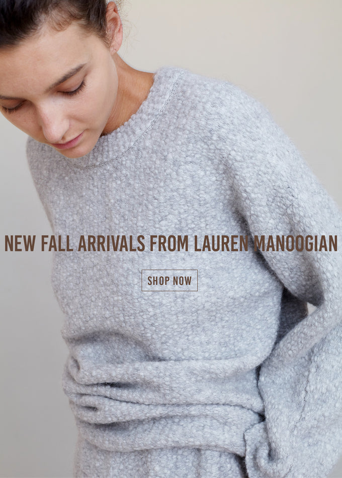 Lauren Manoogian AW18 | Contemporary Women's Clothing | No.6 Store