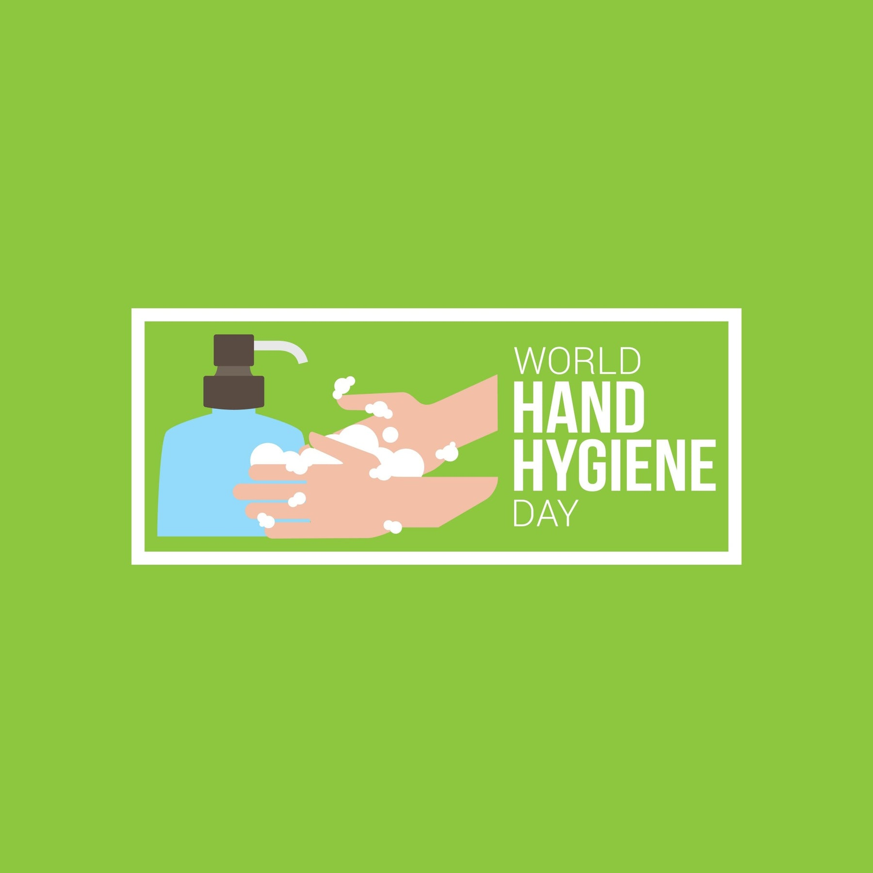 World Hand Hygiene Day: Clean Hands Save Lives